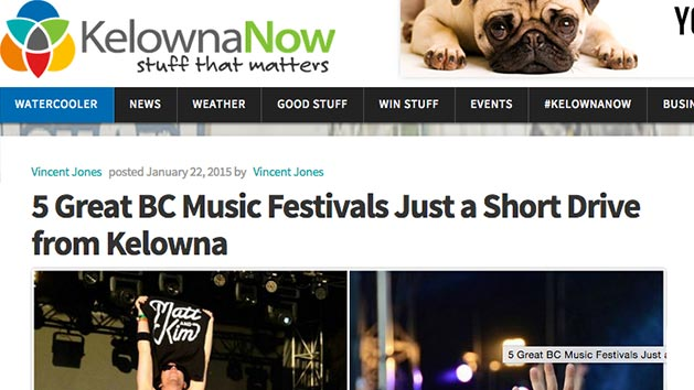 Kelowna Now's 2015 feature on 5 Great Music Festivals Just a Short Drive From Kelowna